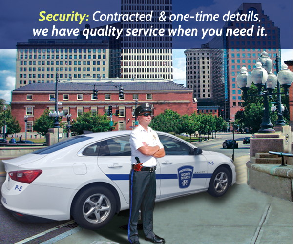 Security: Contracted  & one-time details, we have quality service when you need it.